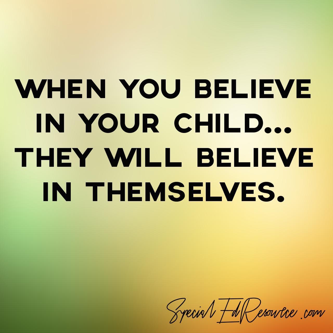 Believe Your Child