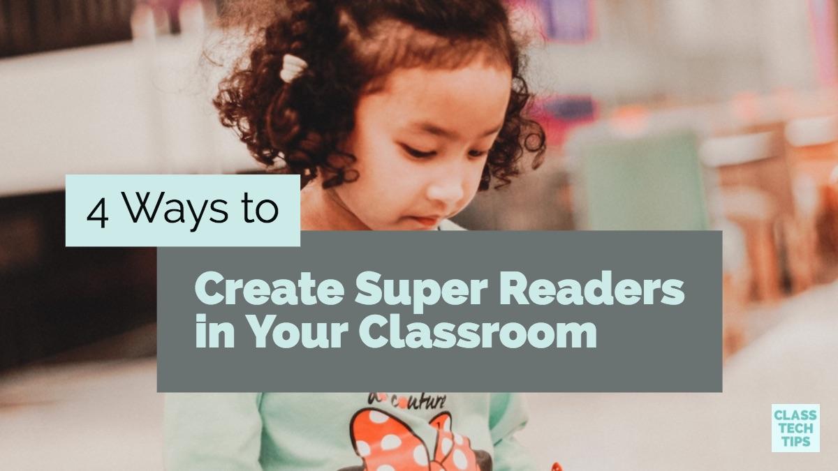 Create Super Readers