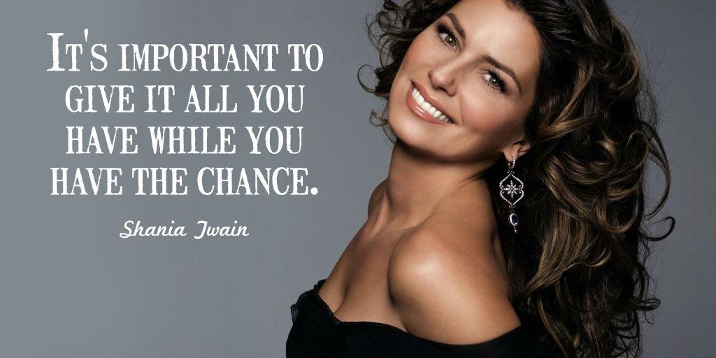Shania Twain Quote